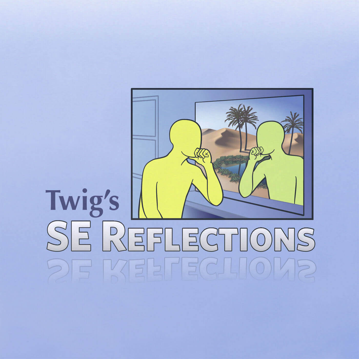 Twig's SE Reflections
